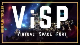 ViSP – Virtual Space Port Gameplay Trailer