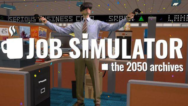 Job Simulator Vive Launch Trailer