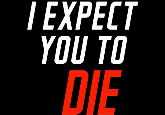 i-expect-you-to-die - iexpectyoutodie.png
