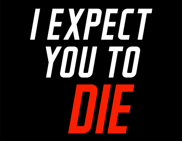 i-expect-you-to-die photo